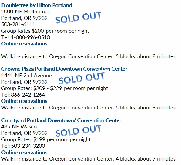 Sold out: Doubletree by Hilton Portland, Crowne Plaza Portland Downtown Convention Center, Courtyard Portland Downtown/ Convention Center
