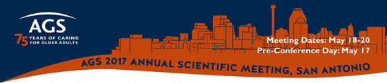 AGS 2017 Annual Scientific Meeting San Antonio May 18-20