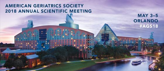American Geriatrics Society 2018 Annual Meeting May 3 -5 Orlando FL #AGS18