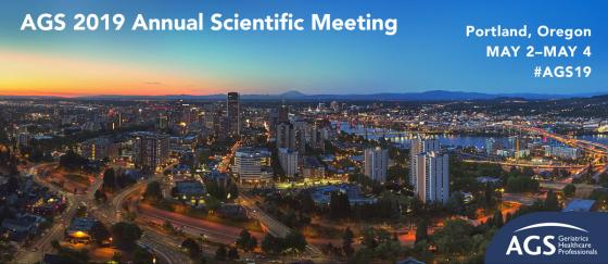 American Geriatrics Society AGS 2019 Annual Meeting, May 2-4, 2019, Portland, #AGS19