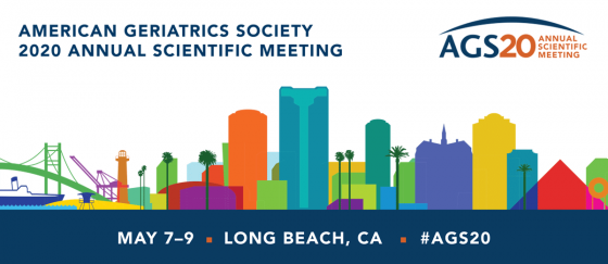 The American Geriatrics Society (AGS) 2020 Annual Meeting - #AGS20 May 7-9 in Long Beach, CA